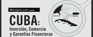 Cuba: Oportunidades económicas en el Caribe